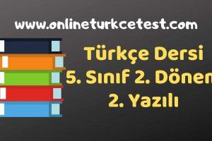 2018-2019 Eğitim-Öğretim Yılı 5. Sınıf Türkçe Dersi 2. Dönem 2. Yazılı Soruları