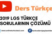 2019 LGS Türkçe Soruları ve Çözümleri
