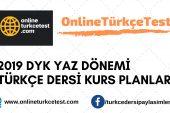 2019 DYK Türkçe Yaz Dönemi Yıllık Planları