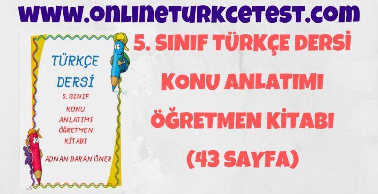 5. Sınıf Türkçe Dersi Konu Anlatım Kitapçığı PDF İndir