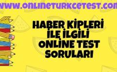 Haber Kipleri İle İlgili Online Test Çöz