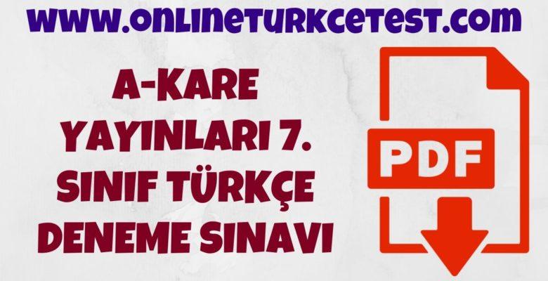 A-Kare Yayınları 7. Sınıf Türkçe Deneme Sınavı