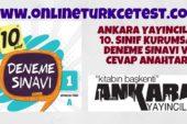 Ankara Yayıncılık 10. Sınıf 1. Kurumsal Deneme Sınavı