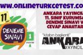 Ankara Yayıncılık 11. Sınıf 1. Kurumsal Deneme Sınavı