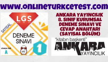 Ankara Yayıncılık 8. Sınıf LGS Deneme Sınavı – Sayısal Bölüm