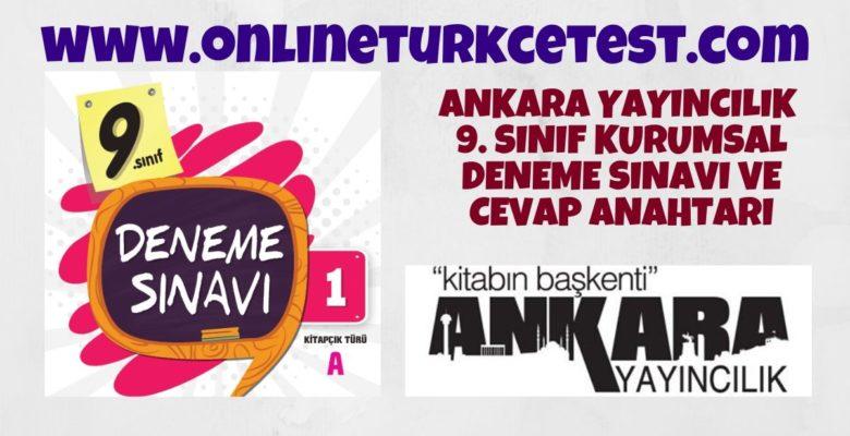 Ankara Yayıncılık 9. Sınıf 1. Kurumsal Deneme Sınavı