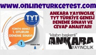Ankara Yayıncılık Türkiye Geneli TYT Deneme Sınavı-1