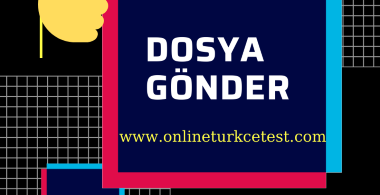Dosya Gönder