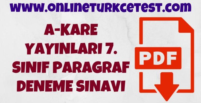 A-Kare Yayınları 7. Sınıf Türkçe Dersi Paragraf Deneme Sınavı İndir