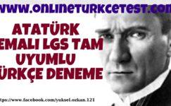 2019-2020 Eğitim-Öğretim Yılı Atatürk Temalı LGS Tam Uyum Deneme Sınavı