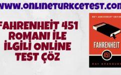 Fahrenheit 451 Romanı İle İlgili Test