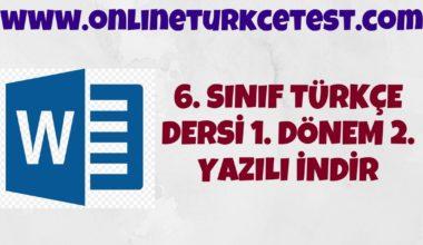 6. Sınıf Türkçe Dersi 1. Dönem 2. Yazılı Soruları