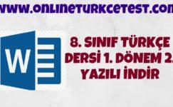 8. Sınıf 1. Dönem 2. Türkçe Yazılı Sınav Örneği