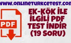 Kök ve Ek İle İlgili PDF Test