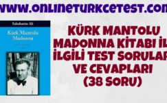 Kürk Mantolu Madonna Kitabı İle İlgili Test (38 Soru)
