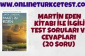 Martin Eden Kitabı İle İlgili Test (20 Soru)
